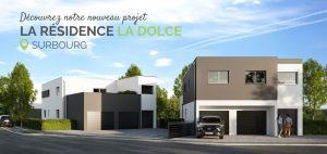 SURBOURG : Découvrez notre nouveau projet La Résidence LA DOLCE